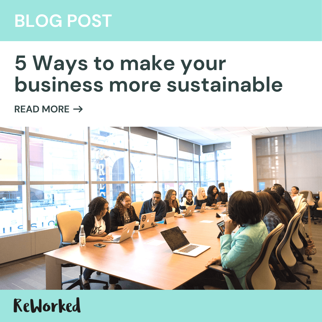 5 ways to make your business more sustainable