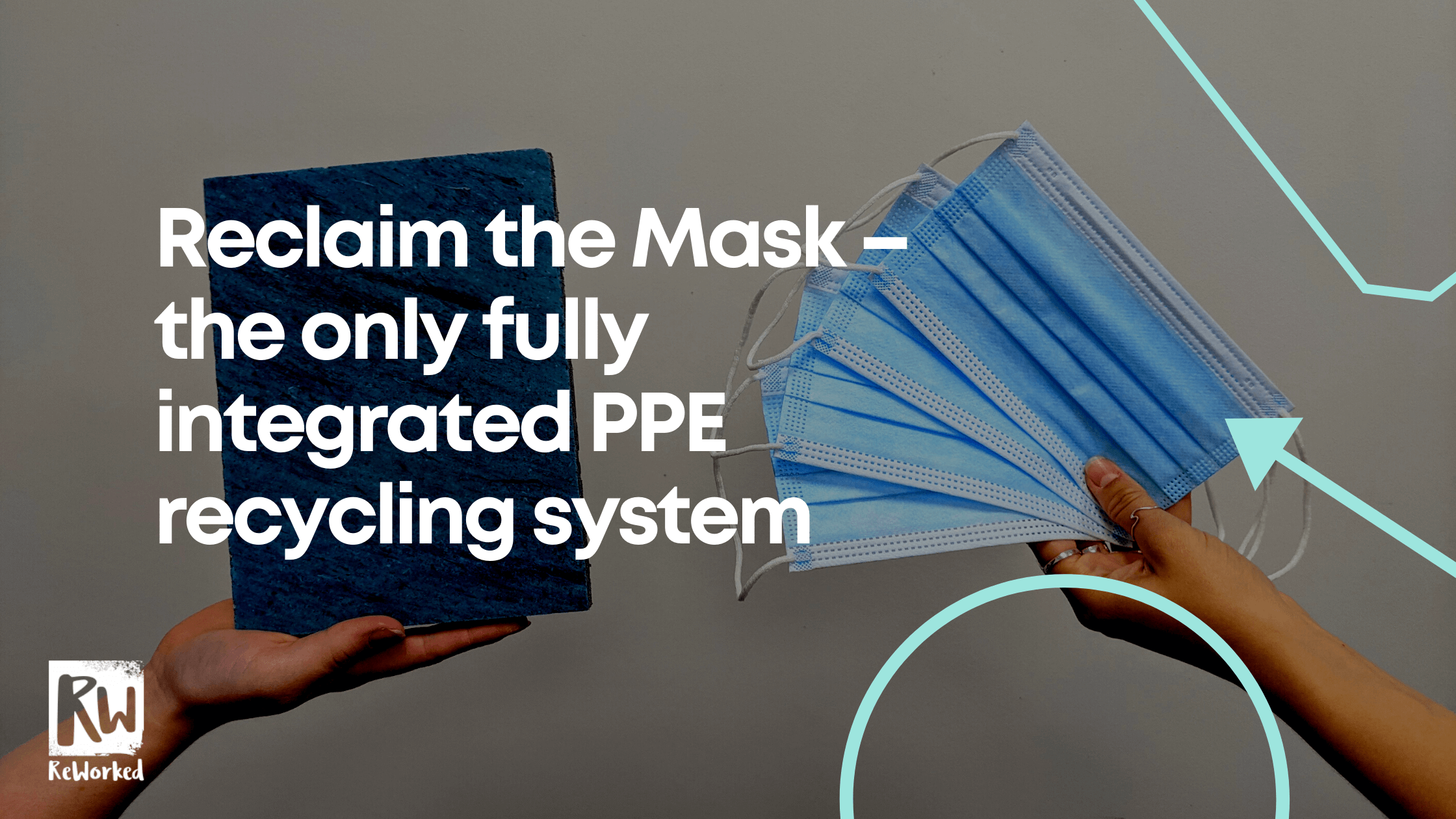 Reclaim the Mask – the only fully integrated PPE recycling system